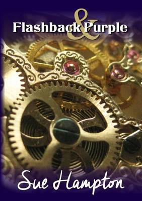 Flashback and Purple: Love, Change and Connections, in and Out of Time