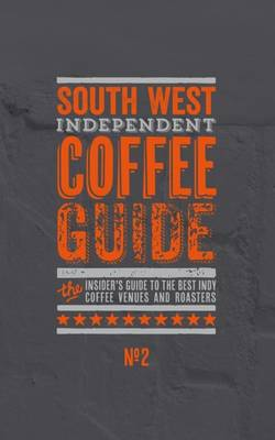 South West Independent Coffee Guide: No. 2