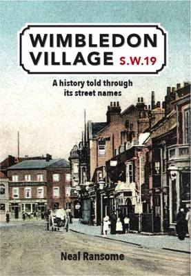 Wimbledon Village: A History Told Through its Street Names