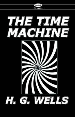 The War of the Worlds and the Time Machine