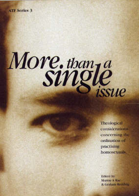 More than a Single Issue: Theological Considerations Concerning the Ordination of Practicising Homosexuals