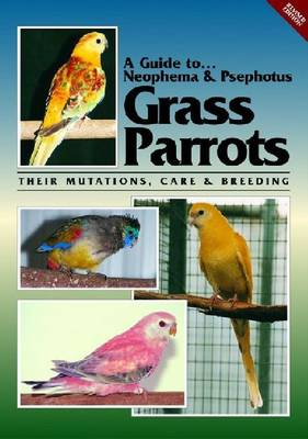 Neophema and Psephotus Grass Parrots