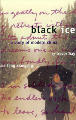 Black Ice: A Story of Modern China