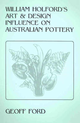 William Holford's Art and Design Influence on Australian Pottery