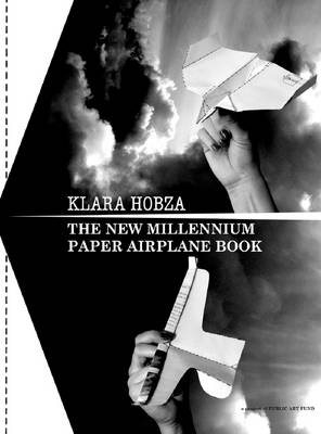 The New Millennium Paper Airplane Book