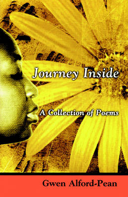 The Journey Inside: A Collection of Poems