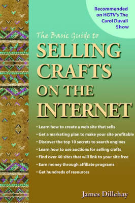 The Basic Guide to Selling Crafts on the Internet