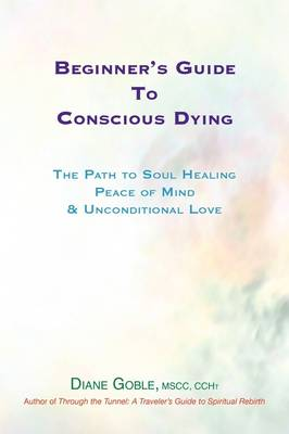 Beginner's Guide to Conscious Dying
