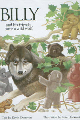 Billy and His Friends Tame a Wild Wolf