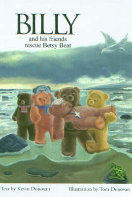 Billy and His Friends Rescue Betsy Bear