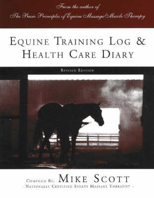 Equine Training Log and Health Care Diary
