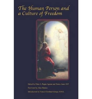 The Human Person and a Culture of Freedom