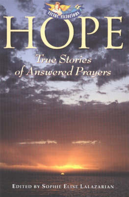 Hope: True Stories of Answered Prayers