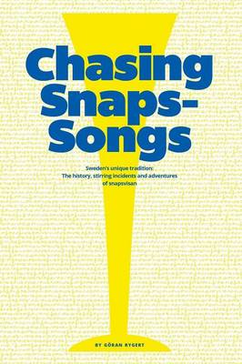 Chasing Snaps Songs - Sweden's Unique Tradition