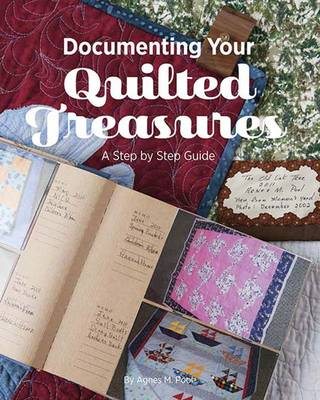 Documenting Your Quilted Treasures: A Step by Step Guide