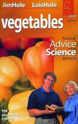Vegetables: Practical Advice and the Science Behind It