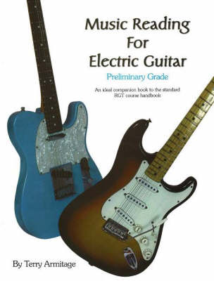 Music Reading for Electric Guitar: Preliminary Grade