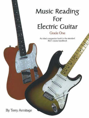 Music Reading for Electric Guitar: Grade One