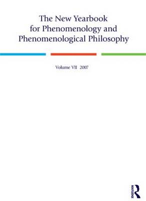 The New Yearbook for Phenomenology and Phenomenological Philosophy: Volume 7