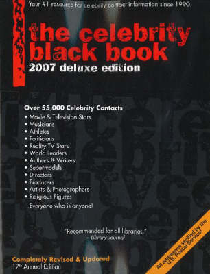 Celebrity Black Book: Over 55,000 Accurate Celebrity Addresses: 2007