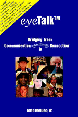 Eyetalk: Bridging from Communication to Connection