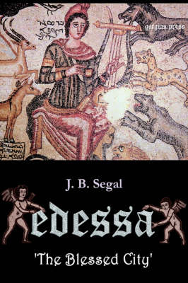 Edessa 'the Blessed City'