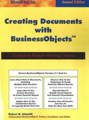 Creating Documents with BusinessObjects: Complete Report Writing Course