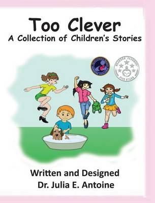 Too Clever: A Collection of Children's Stories