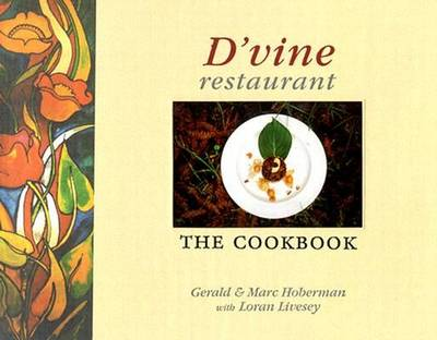 D'vine Restaurant: The Cookbook