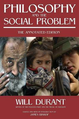 Philosophy and the Social Problem: The Annotated Edition