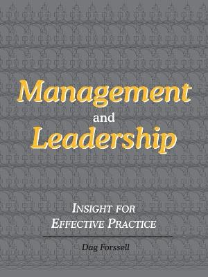 Management and Leadership: Insight for Effective Practice