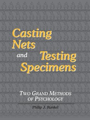 Casting Nets and Testing Specimens: Two Grand Methods of Psychology