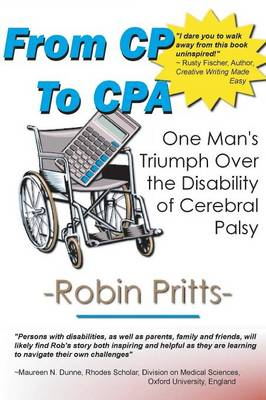 From Cp to CPA: One Mans Triumph Over the Disability of Cerebral Palsy