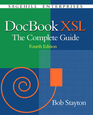 DocBook XSL: The Complete Guide (4th Edition)