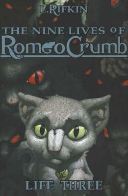 The Nine Lives of Romeo Crumb, Life 3
