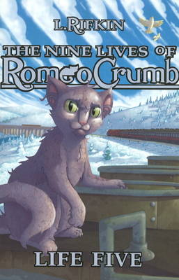Nine Lives of Romeo Crumb: Life Five