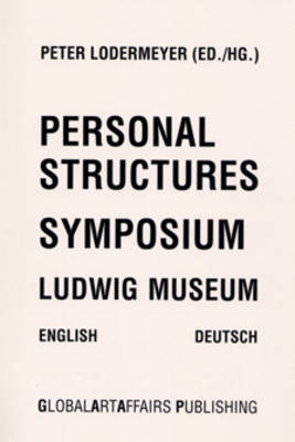 Personal Structures: Symposium - Ludwig Museum