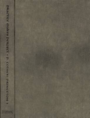 Practice Makes Perfect: P. Cotsen-Princeton 1 and the Training of Scribes in Byzantine Egypt
