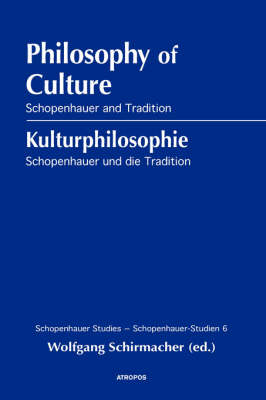 Philosophy of Culture, Schopenhauer and Tradition