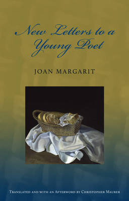 New Letters to a Young Poet