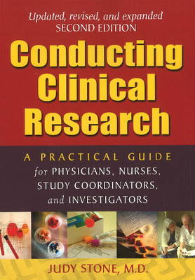 Conducting Clinical Research: A Practical Guide for Physicians, Nurses, Study Co-ordinators & Investigators: 2nd Edition