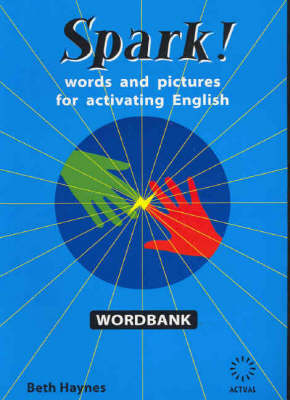 Spark! Wordbank: Words and Pictures for Activating English