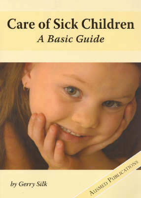 Care of Sick Children: A Basic Guide