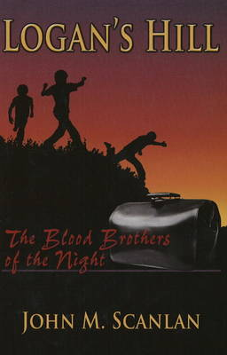 Logans Hill: The Blood Brothers of the Night