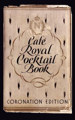 Cafe Royal Cocktail Book