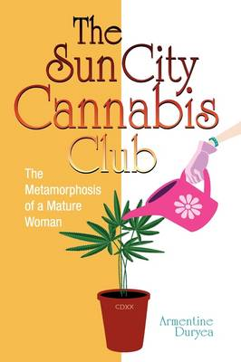 The Sun City Cannabis Club