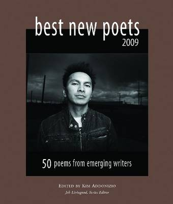 Best New Poets: 50 Poems from Emerging Writers: 2009