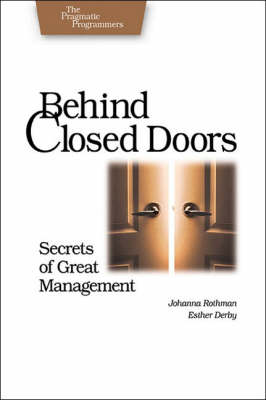 Behind Closed Doors: Secrets of Great Managment