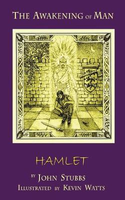 The Awakening of Man Hamlet