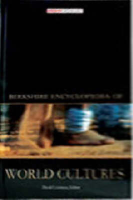 Berkshire Encyclopedia of World Cultures